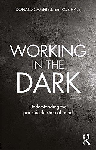 Working in the Dark Understanding the pre-suicide state of mind
