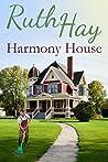 Harmony House (Home Sweet Home #1)