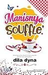 Manisnya Souffle