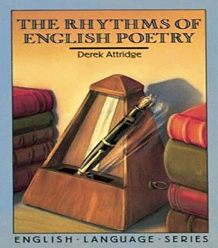 The Rhythms of English Poetry (English Language Series) 1st Edition