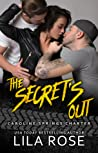 The Secret's Out by Lila Rose