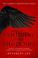 A Shining in the Shadows (Gabriel Davenport #2)
