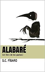 Alabaré: el libro de los pactos