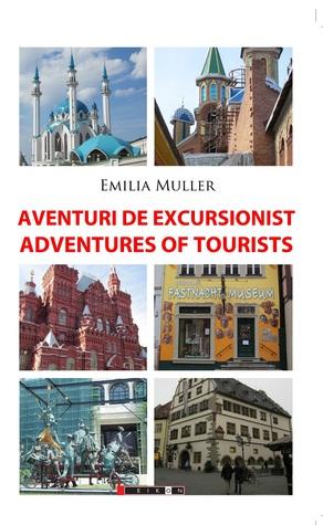 Aventuri de excursionist/ Adventures of tourists