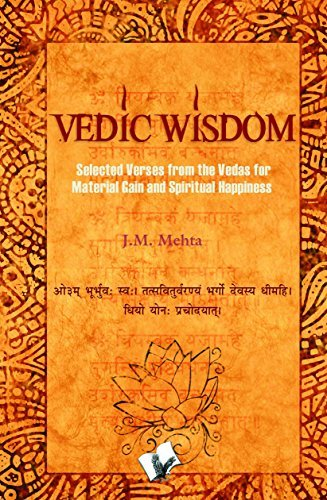 Vedic Wisdom  Selected Verses from the Vedas for Material Gain and Spiritual Happiness