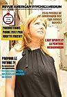 REVUE AMERICAN PSYCHIC & MEDIUM MAGAZINE (EN FRANCAIS ET EN ANGLAIS) Janvier 2017. 180 PAGES : En collaboration avec Revue Voyance & Parapsychologie