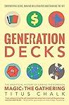 Generation Decks:...