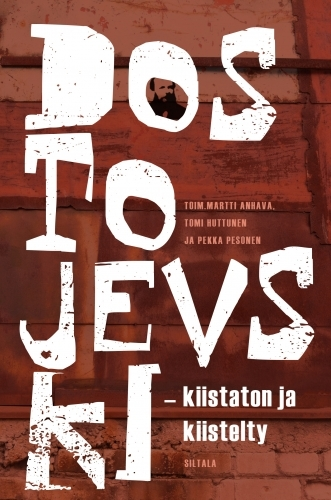 Dostojevski - kiistaton ja kiistelty