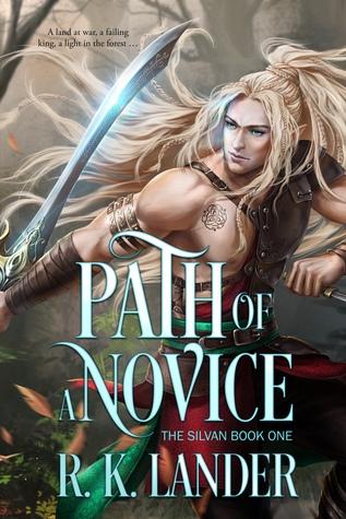 Path of a Novice (The Silvan #1)