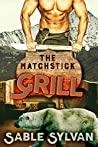 The Matchstick Grill (The Feminine Mesquite #4)