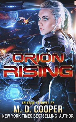 Orion Rising by M.D. Cooper