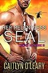 Her Relentless SEAL (Midnight Delta, #10)