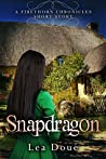 Snapdragon (Firethorn Chronicles)