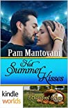 Hot Summer Kisses (Barefoot Bay)