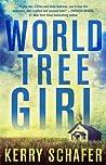 World Tree Girl (Shadow Valley Manor #2)