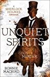 Unquiet Spirits: Whisky, Ghosts, Murder (Sherlock Holmes Adventures #2)