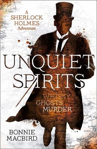 Unquiet Spirits: Whisky, Ghosts, Murder