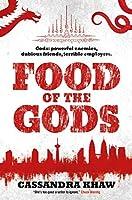 Food of the Gods (Gods & Monsters: Rupert Wong #1-2)
