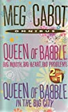 Queen of Babble: Big Mouth, Big Heart, Big Problems / Queen of Babble in the Big City (Queen of Babble, #1-2)