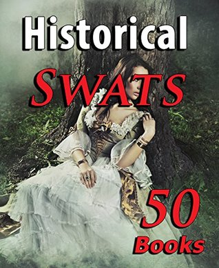 Historical Swats and More (50 Book Bundle of Victorian Pleasures...)