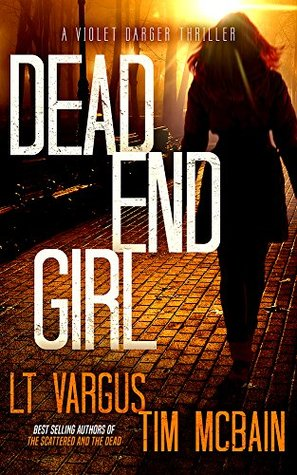 Dead End Girl (Violet Darger #1)
