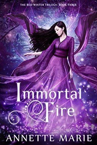 Immortal Fire by Annette Marie