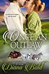 Once An Outlaw: A Novella