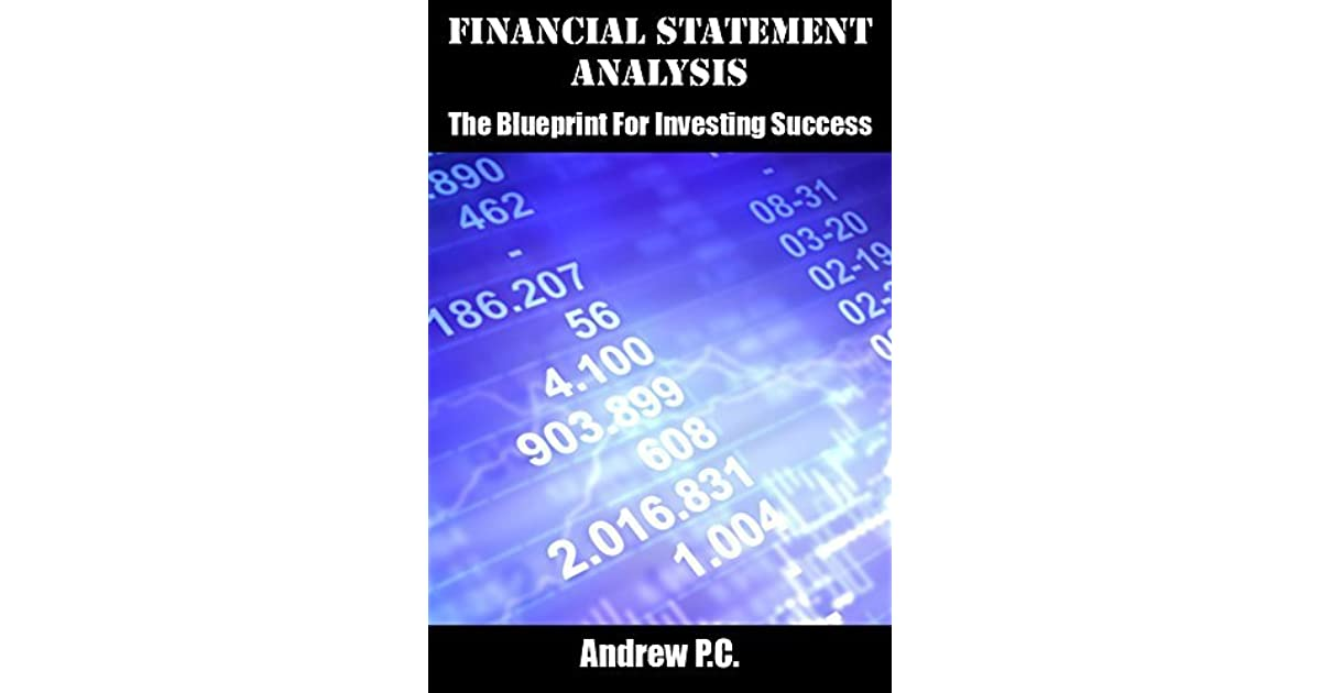 Financial Statement Analysis The Blueprint For Investing Success