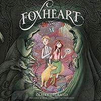 Foxheart (Foxheart, #1)