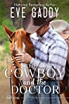 The Cowboy and the Doctor (The Gallaghers of Montana #4)