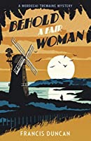Behold a Fair Woman (Mordecai Tremaine #5)