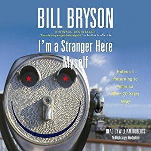 I'm a Stranger Here Myself: Notes on Returning to America After Twenty Years Away [Unabridged] [Audible Audio Edition]