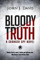 Bloody Truth: A Granger Spy Novel