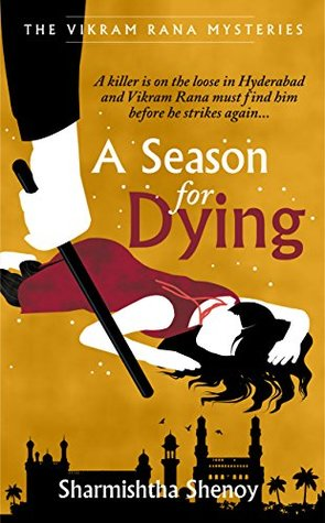 A Season for Dying (Vikram Rana Mystery #2)