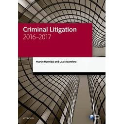 Criminal Litigation 2016-2017 by Martin Hannibal
