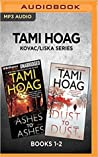 Ashes to Ashes / Dust to Dust (Kovac/Liska Series: Books 1-2)