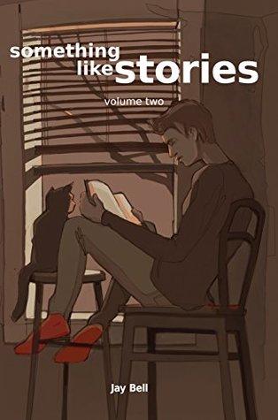 Something Like Stories: Volume Two