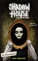 La Rencontre (Shadow House #1)