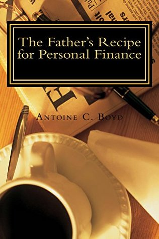 The Father's Recipe for Personal Finance