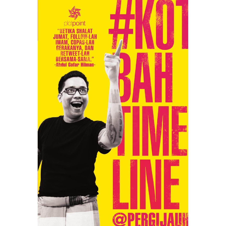 Kotbah Timeline Pergijauh By Abdul Gofar Hilman