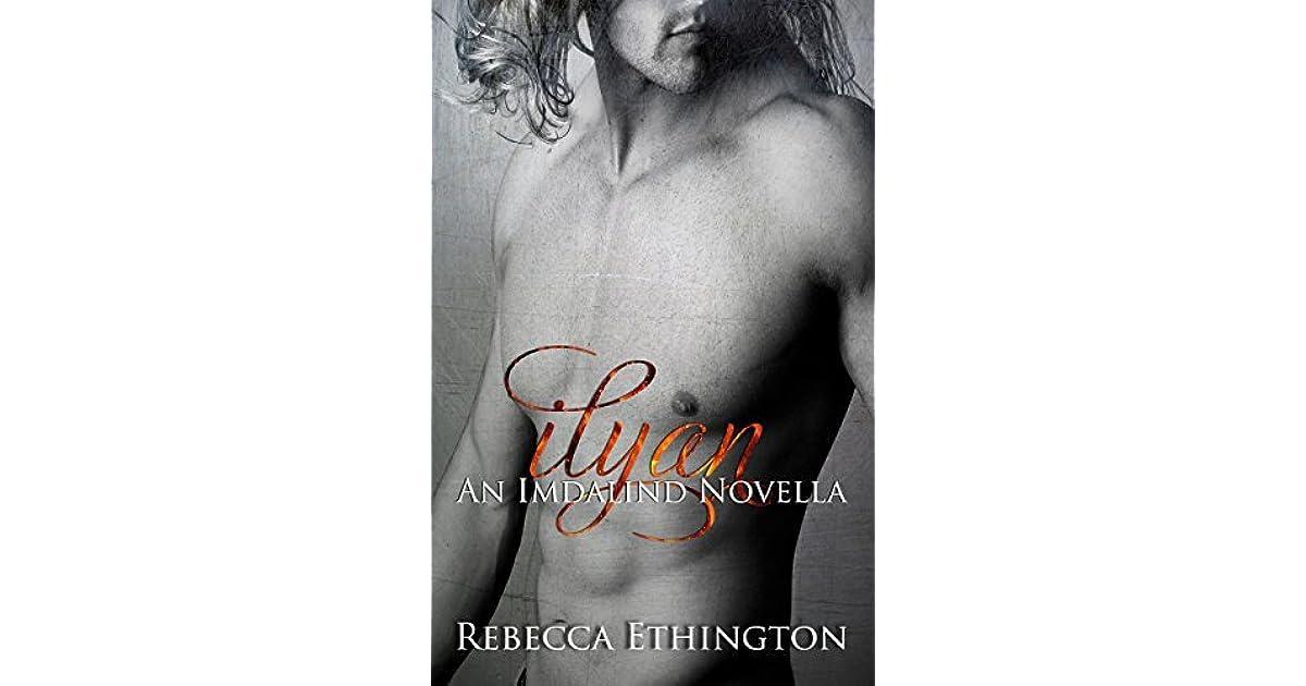 Ilyan A Novella Imdalind 75 By Rebecca Ethington