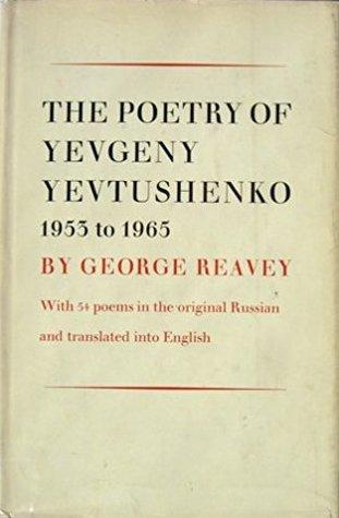 The Poetry Of Yevgeny Yevtushenko: 1955 to 1965