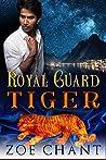 Royal Guard Tiger (Shifter Kingdom, #2)