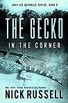 The Gecko in ihe Corner (John Lee Quarrels #2)