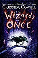 The Wizards of Once: Book 1