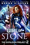 Girl of Stone (Expulsion Project, #2)