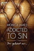 Du gehörst mir ... (Addicted to Sin #1)