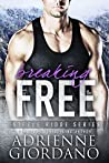 Breaking Free (Steele Ridge, #5)
