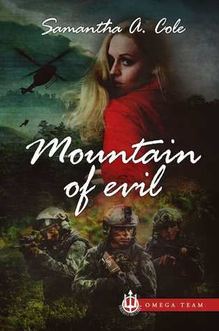 Mountain of Evil by Samantha A. Cole