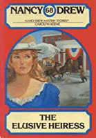 The Elusive Heiress (Nancy Drew, #68)